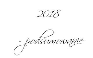 2018 – podsumowanie